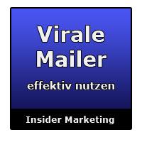 Virale Mailer effektiv nutzen