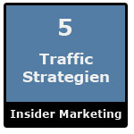 5 geniale Traffic-Strategien