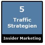 5 geniale Traffic-Strategien